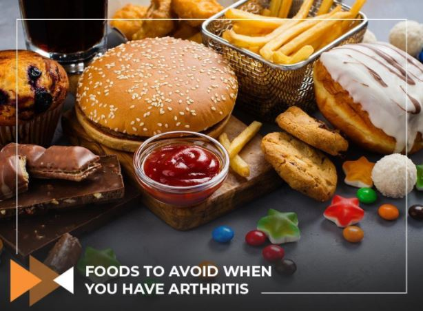 Foods to Avoid When You Have Arthritis