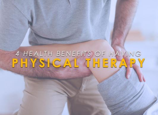 4 Health Benefits of Having Physical Therapy