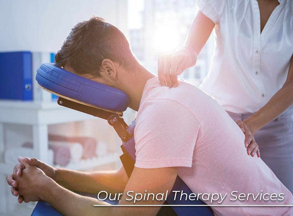 Our Spinal Therapy Services