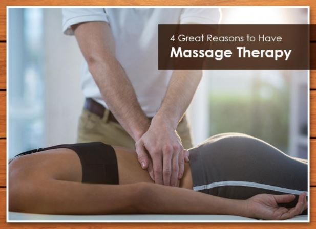 4 Great Reasons to Have Massage Therapy
