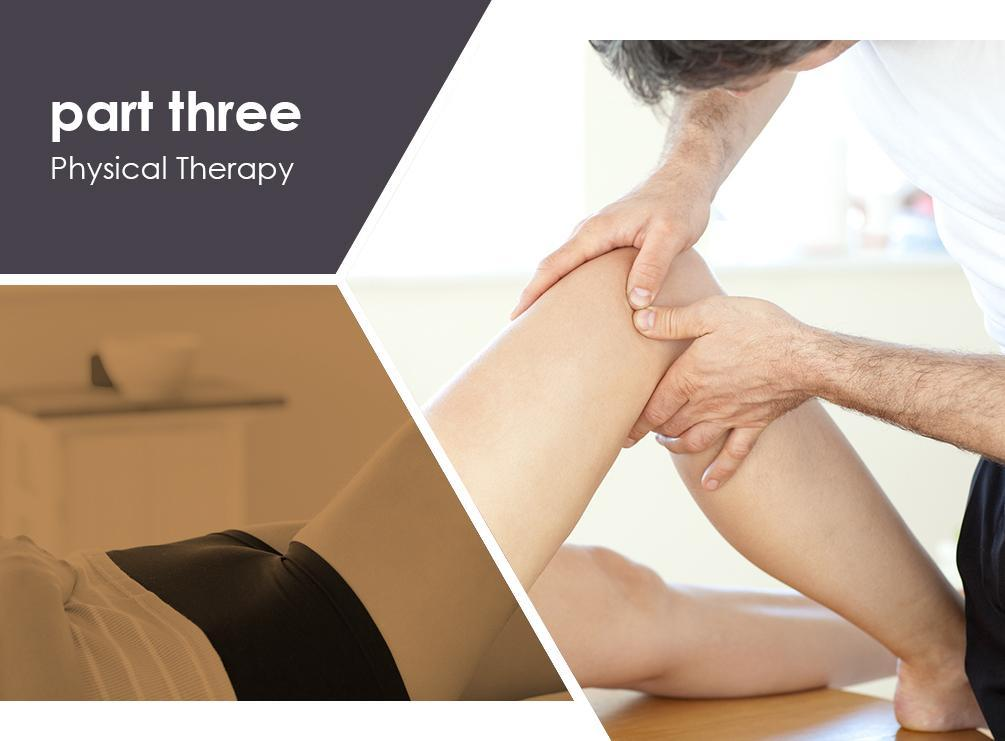Medical Pain Management: What You Need to Know – PART 3: Physical Therapy